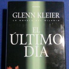 Libros de segunda mano: EL ÚLTIMO DÍA. GLENN KLEIER. TAPA DURA. BUEN ESTADO. Lote 178906917