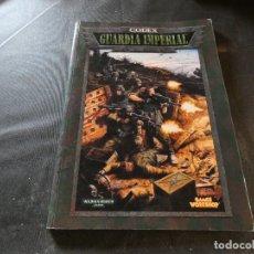 Libros de segunda mano: WARHAMMER CODEX GUARDIA IMPERIAL DE GAMES WORKSHOP. Lote 178907487