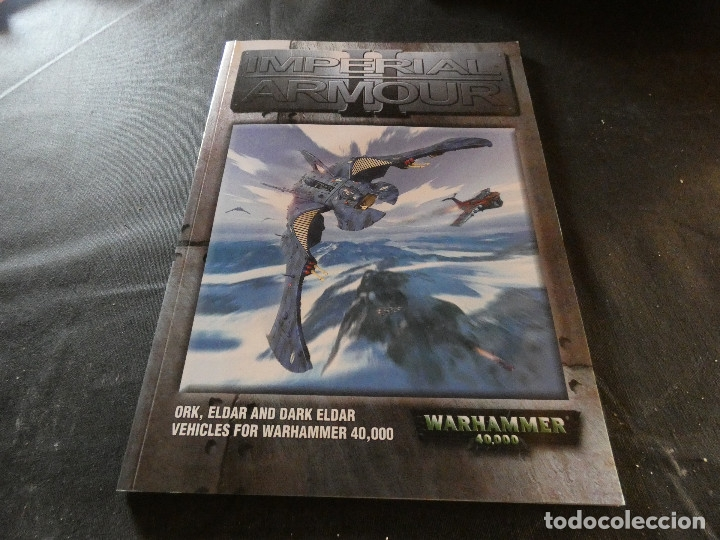 Libros de segunda mano: WARHAMMER IMPERIAL ARMOUR II ORK ELDAR AND DARK ELDAR VEHICLES FOR WARHAMMER 400000 - Foto 1 - 178907535