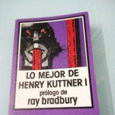 Libros de segunda mano: LO MEJOR DE HENRY KUTTNER I. PRÓLOGO DE RAY BRADBURY. NEBULAE-EDHASA. BARCELONA, 1975.. Lote 179041317