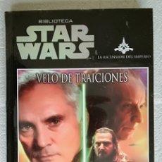 Libros de segunda mano: NOVELA STAR WARS: VELO DE TRAICIONES - JAMES LUCENO; PLANETA DEAGOSTINI - PRECINTADO. Lote 179051355