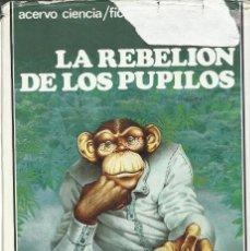 Libros de segunda mano: LA REBELIÓN DE LOS PUPILOS, DAVID BRIN. Lote 179102556