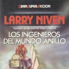 Libros de segunda mano: LOS INGENIEROS DEL MUNDO ANILLO, LARRY NIVEN. Lote 179102747