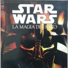 Libros de segunda mano: STAR WARS - LA MAGIA DEL MITO - 2005 . CIRCULO LATINO. Lote 179157440