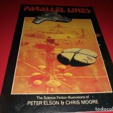 Libros de segunda mano: PARALLEL LINES ILUSTRACIONES DE CIENCIA FICCIÓN DE DRAGON´S DREAM 1981. Lote 179170932