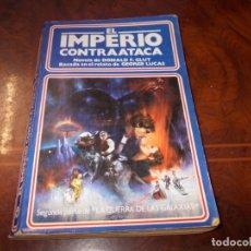 Libros de segunda mano: EL IMPERIO CONTRAATACA. NOVELA DE DONALD F. GLUT, BASADA RELATO GEORGE LUCAS. 2ª PARTE GUERRA GALAXI. Lote 179176312