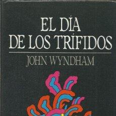 Libros de segunda mano: EL DÍA DE LOS TRÍFIDOS, JOHN WYNDHAM. Lote 179189086