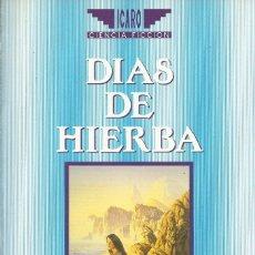 Libros de segunda mano: DÍAS DE HIERBA, TANITH LEE. Lote 179189648