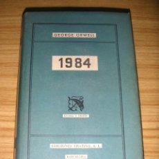 Libros de segunda mano: 1984 (GEORGE ORWELL) 1ª EDICIÓN ESPAÑOLA, 1952. Lote 179210256