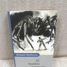 Libros de segunda mano: RICHARD MATHESON: EL HOMBRE MENGUANTE - CÍRCULO DE LECTORES . Lote 179549666