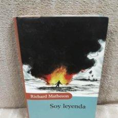 Libros de segunda mano: RICHARD MATHESON: SOY LEYENDA - CÍRCULO DE LECTORES - MBE. Lote 179550576