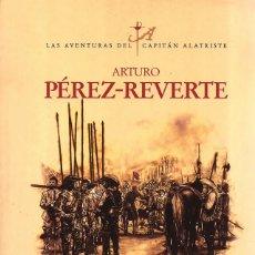 Libri di seconda mano: NOVELA HISTÓRICA/BÉLICA. EL SOL DE BREDA, POR ARTURO PEREZ-REVERTE. Lote 180032000