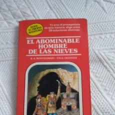 Libros de segunda mano: ELIGE TU PROPIA AVENTURA. EL ABOMINABLE HOMBRE DE LAS NIEVES.. Lote 180093565