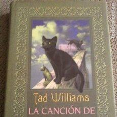 Libros de segunda mano: TAD WILLIAMS: LA CANCIÓN DEL CAZARRABO.. Lote 180178328