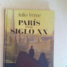 Libros de segunda mano: PARÍS EN EL SIGLO XX - JULIO VERNE - RBA. Lote 180208710