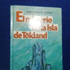 Libros de segunda mano: EL MISTERIO DE LA ISLA DE TOKLAND. TAPA DURA. Lote 180462512