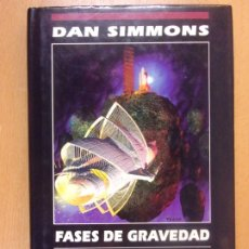 Libros de segunda mano: FASES DE GRAVEDAD / DAN SIMMONS / 1ª EDICIÓN 1991. EDICIONES B - NOVA ÉXITO. Lote 180494081