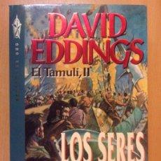 Libros de segunda mano: LOS SERES FULGENTES. EL TAMULI, II / DAVID EDDINGS / 1ª EDICIÓN 1994. GRIJALBO. Lote 180841037