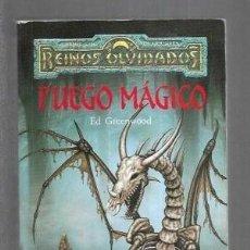 Libros de segunda mano: FUEGO MÁGICO. ED GREENWOOD. Lote 180853492
