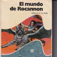 Libros de segunda mano: EL MUNDO DE ROCANNON - URSULA K. LEGUIN, 1976 PRIMERA EDICIÓN. Lote 45308727
