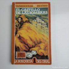 Libros de segunda mano: LA BÚSQUEDA DEL GRIAL 1 - EL CASTILLO DE LAS SOMBRAS LIBRO JUEGO J.H.BRENNAN. Lote 181357390