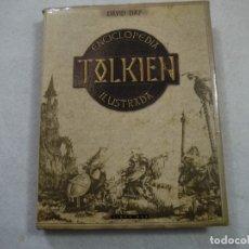 Libros de segunda mano: ENCICLOPEDIA ILUSTRADA TOLKIEN - DAVID DAY - TIMUN MAS . Lote 181408918