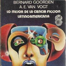 Libros de segunda mano: LO MEJOR DE LA CIENCIA FICCIÓN LATINOAMERICANA.SUPER-FICCIÓN,76.MARTÍNEZ ROCA.1982.. Lote 181724421