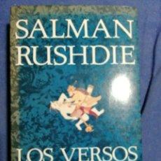 Libros de segunda mano: LOS VERSOS SATÁNICOS. SALMAN RUSHDIE.. Lote 181967372