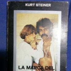 Libros de segunda mano: LA MARCA DEL DIABLO. KURT STEINER. Lote 181968060