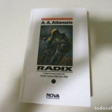 Libros de segunda mano: NOVA CIENCIA FICCION RADIX A A ATTANASIO . Lote 181977003