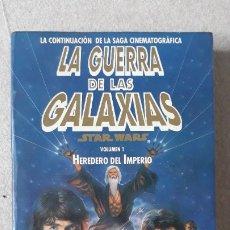Libros de segunda mano: LA GUERRA DE LAS GALAXIAS- HEREDERO DEL IMPERIO ,VOL.1-1991. Lote 181999305