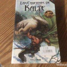 Libros de segunda mano: LAS CAVERNAS DE KALTE. JOE DEVER. COLECCIÓN LOBO SOLITARIO 3. LIBRO AVENTURA 2003. TIMUN MAS. 2003. Lote 182036731