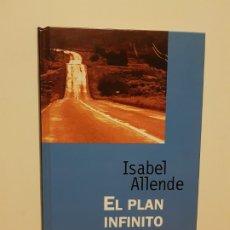 Libros de segunda mano: EL PLAN INFINITO - ISABEL ALLENDE *LIBRO TAPA DURA. Lote 182046812