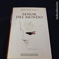 Libros de segunda mano: SEÑOR DEL MUNDO. ROBERT HUGH BENSON. Lote 221660867