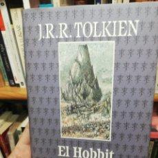 Libros de segunda mano: J. R. R. TOLKIEN. EL HOBBIT . Lote 182389011