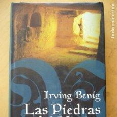 Libros de segunda mano: LAS PIEDRAS DE MESIAS - IRVING BENIG. Lote 182481125