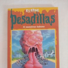 Libros de segunda mano: LIBRO PESADILLAS Nº53/EL MOSTRUO BABOSO/R.L.STINE-EDICIONES B.. Lote 182668762