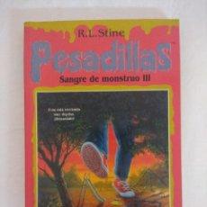 Libros de segunda mano: LIBRO PESADILLAS Nº21/SANGRE DE MONSTRUO III/R.L.STINE-EDICIONES B.. Lote 182668880