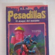 Libros de segunda mano: LIBRO PESADILLAS Nº17/EL ATAQUE MUTANTE/R.L.STINE-EDICIONES B.. Lote 182668997