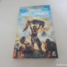 Libros de segunda mano: FANTASY FANTASIA MARTINEZ ROCA ESPADAS CONTRA LA MUERTE LEIBER. Lote 182753368