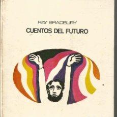 Libros de segunda mano: RAY BRADBURY. CUENTOS DEL FUTURO. LUMEN. Lote 182774568