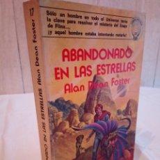 Libros de segunda mano: 104-ABANDONADO EN LAS ESTRELLAS, ALAN DEAN FOSTER, EDAF 1977. Lote 182809545