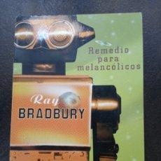 Libros de segunda mano: RAY BRADBURY: REMEDIO PARA MELANCÓLICOS. Lote 182861223