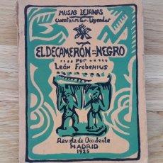 Libros de segunda mano: EL DECAMERÓN NEGRO, POR LEÓN FROBENIUS,. Lote 182896506