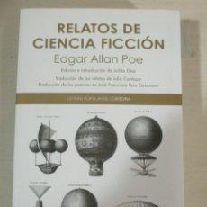 Libros de segunda mano: E.A. POE, RELATOS DE CIENCIA FICCION, TRADUCCION JULIO CORTAZAR, LETRAS POPULARES, CATEDRA. Lote 182904606