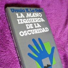 Libros de segunda mano: LA MANO IZQUIERDA DE LA OSCURIDAD. URSULA K. LE GUIN. MINOTAURO TAPA DURA.. Lote 183069555