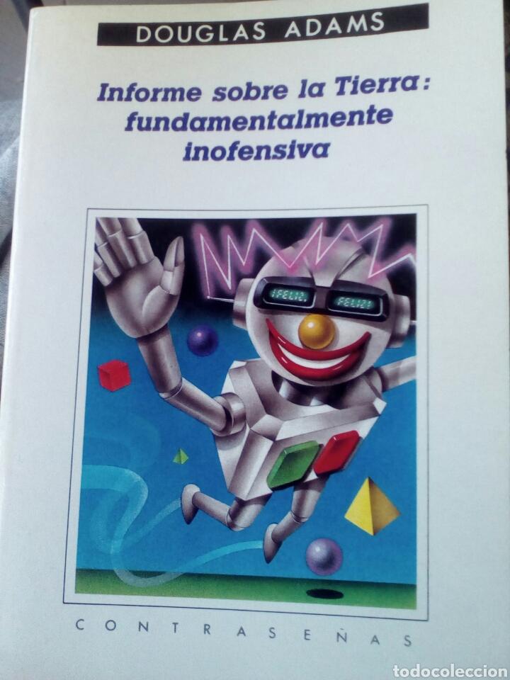 INFORME SOBRE LA TIERRA: FUNDAMENTALMENTE INOFENSIVA. DOUGLAS ADAMS (Libros de Segunda Mano (posteriores a 1936) - Literatura - Narrativa - Ciencia Ficción y Fantasía)