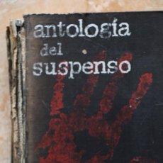 Libros de segunda mano: ANTOLOGÍA DEL SUSPENSO. SELECCIONES DEL READER DIGEST. 1963. Lote 183485076