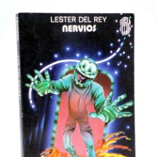 Libros de segunda mano: SUPER FICCIÓN 56. NERVIOS (LESTER DEL REY) MARTÍNEZ ROCA, 1979. Lote 183671331