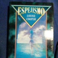 Libros de segunda mano: ESPEJISMO. LOUISE COOPER. TAPA DURA. BUEN ESTADO. Lote 183861318